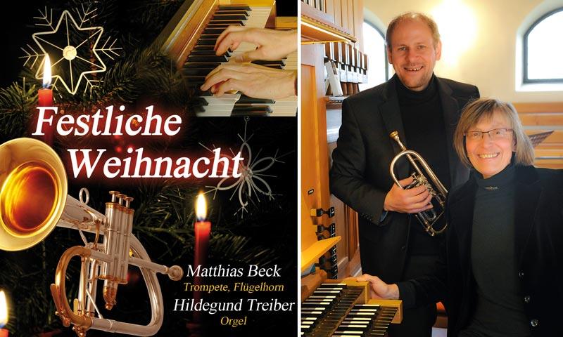 Festliche Weihnacht, CD mit Matthias Beck