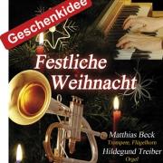 Weihnachtsmusik für Trompete und Orgel. Matthias Beck und Hildegund Treiber.