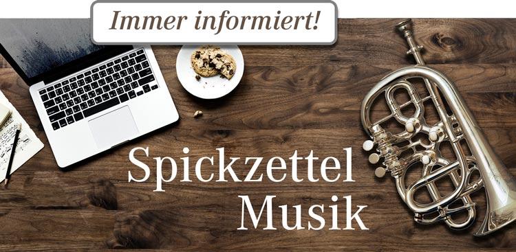 Spickzettel Musik. Der Infobrief rund um das Musikhaus Beck.
