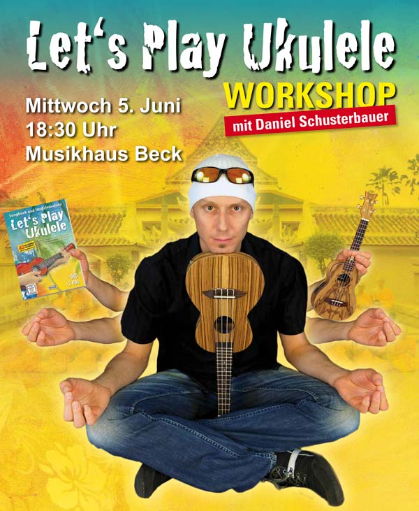 Ukulele Workshop mit Daniel Schusterbauer im Musikhaus Beck