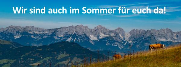 Wir sind auch im Sommer für euch da!